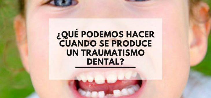 ¿Qué podemos hacer cuando se produce un traumatismo dental?