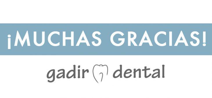 Gracias por tu confianza en Gadir Dental